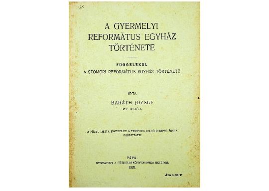 Baráth József: A Gyermelyi Református Egyház története (1929)