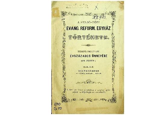 Gueth Sándor: A Felső-Eöri Evang. Reform. Egyház története (1873)