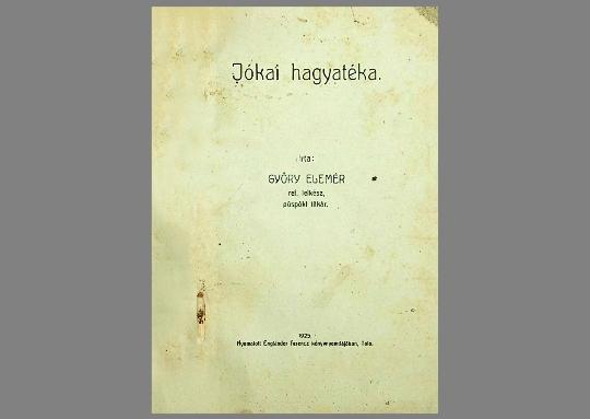 Győry Elemér: Jókai hagyatéka  (1925)