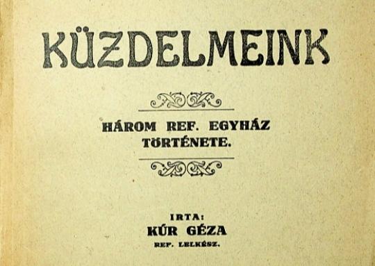Kúr Géza: Küzdelmeink (1932)