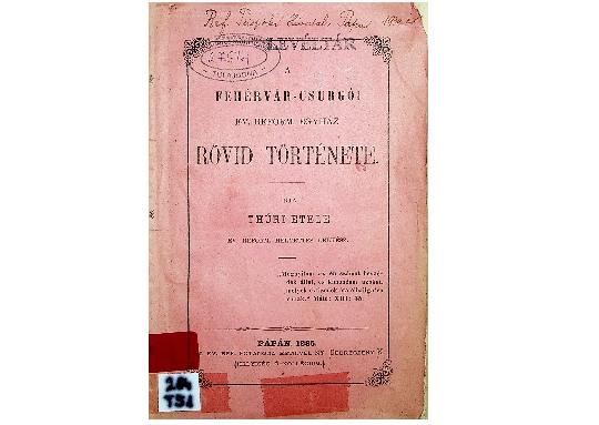 Thúry Etele: A Fehérvár-Csurgói Ev. Reform. Egyház rövid története (1885)