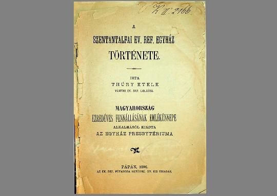Thúry Etele: A Szentantalfai Ev. Ref. Egyház története (1896)