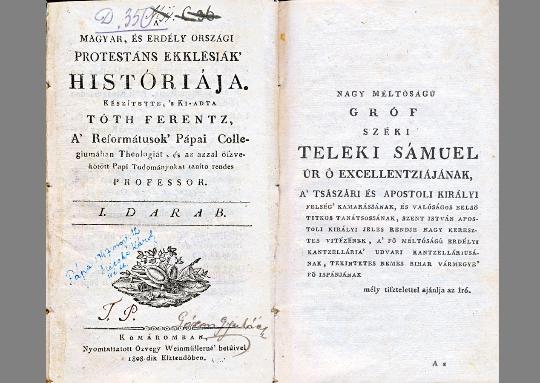Tóth Ferentz: A Magyar és Erdély Országi protestáns ekklésiák históriája (1808)