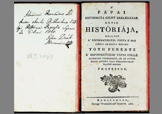 Tóth Ferentz: A Pápai Reformata Szent Ekklésiának rövid históriája (1808)