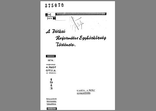 dr. Nagy Gyula: A Pátkai Református Egyházközség Története (1943)